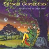 From Cropredy to Portmeirion von Fairport Convention