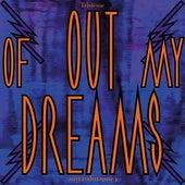 Out of My Dreams de Tristesse Contemporaine