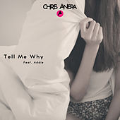 Tell me Why (Club Mix) by Chris Anera