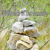 76 Sounds Of Zen Massage von Massage Therapy Music