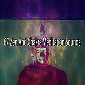 67 Zen And Chakra Meditation Sounds de Zen Meditation and Natural White Noise and New Age Deep Massage