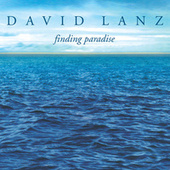 Finding Paradise by David Lanz