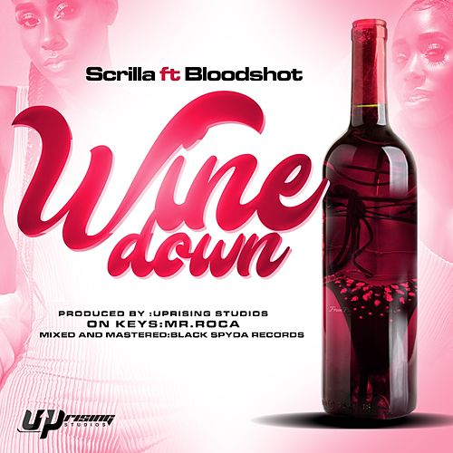 Wine Down by Scrilla