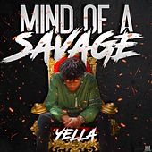 Mind of a Savage by Yella