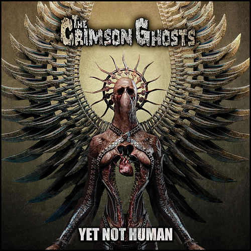 Yet Not Human by The Crimson Ghosts