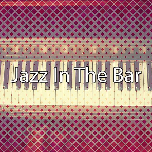 Jazz In The Bar by Chillout Lounge