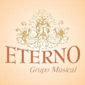 Eterno Grupo Musical de Eterno Grupo Musical