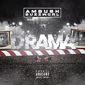 Drama by Ambush Buzzworl