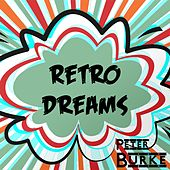 Retro Dreams von Peter Burke