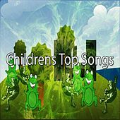 Childrens Top Songs by Canciones Infantiles