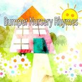 Bumper Nursery Rhymes by Songs For Children