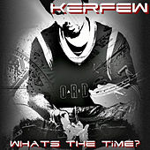 What's the Time? by Kerfew
