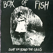 Slap Em Round the Gills de Box of Fish