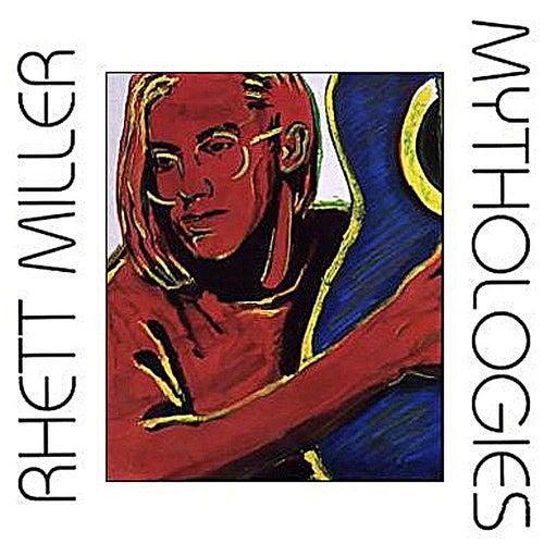 Mythologies by Rhett Miller