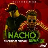 Nacho Remix (Feat. Dubosky) - Single by Chi-Ching Ching