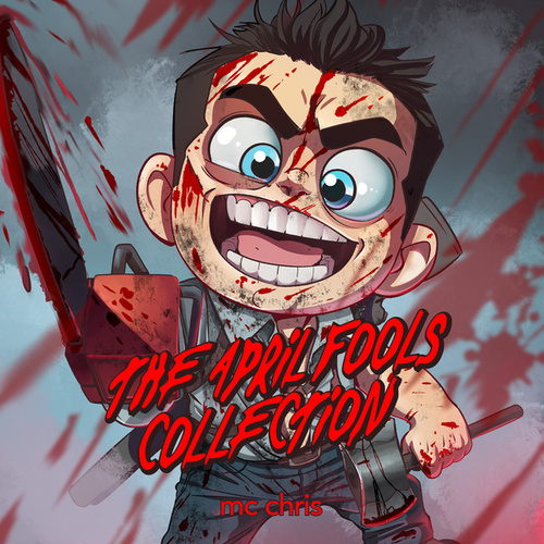 The April Fools Collection by MC Chris (1)