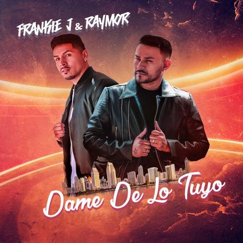 Dame de Lo Tuyo by Frankie J
