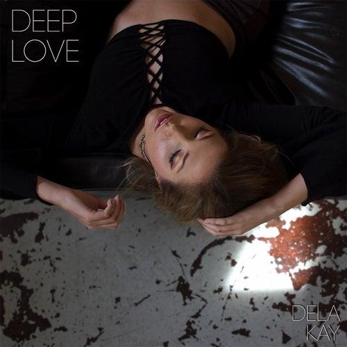 Deep Love von Delakay