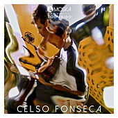 Moska Apresenta Zoombido: Celso Fonseca von Celso Fonseca