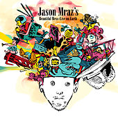 Jason Mraz's Beautiful Mess: Live On Earth de Jason Mraz