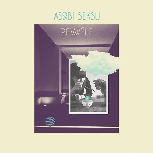 Rewolf by Asobi Seksu