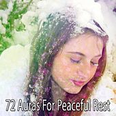 72 Auras For Peaceful Rest by Nature Sound Series