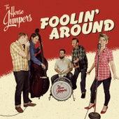 Foolin' Around von House Jumpers