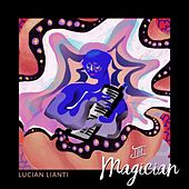 The Magician by Lucian Lianti