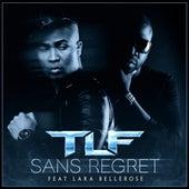 Sans regret (feat. Lara Bellerose) de IK TLF
