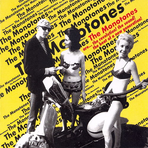 Are...The Revolution! The Sound! The Beat Of A New Generation! by The Monotones