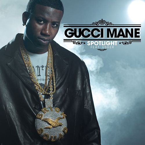 Spotlight [feat. Usher] by Gucci Mane