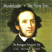 Mendelssohn: The Piano Trios by The Benvenue Fortepiano Trio