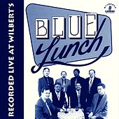 Recorded Live at Wilbert's by Blue Lunch