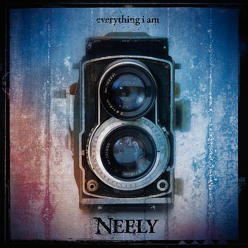 Everything I Am by Neely