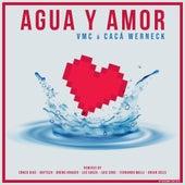 Agua y Amor di V.M.C.