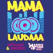 Mama Laudaaa (Harssis & Ford Remixe) von Almklausi