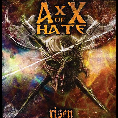 Risen by AxX of Hate