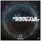 Hardstyle Movement #1 - EP by Various Artists
