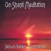 Om Shanti Meditation by Ashwin Batish