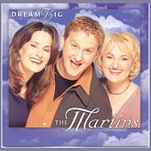 Dream Big by The Martins