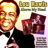 Above My Head von Lou Rawls
