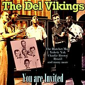 You are Invited by The Del-Vikings