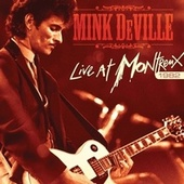 Live at Montreux 1982 by Mink DeVille