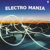 Electro Mania by Various Artists