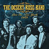 Live in New York 1989 de Desert Rose Band