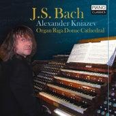 J. S. Bach: Organ Works by Alexander Kniazev