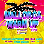 Mallorca Warm up 2018 Powered by Xtreme Sound von Various Artists