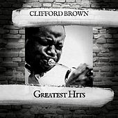 Greatest Hits de Clifford Brown