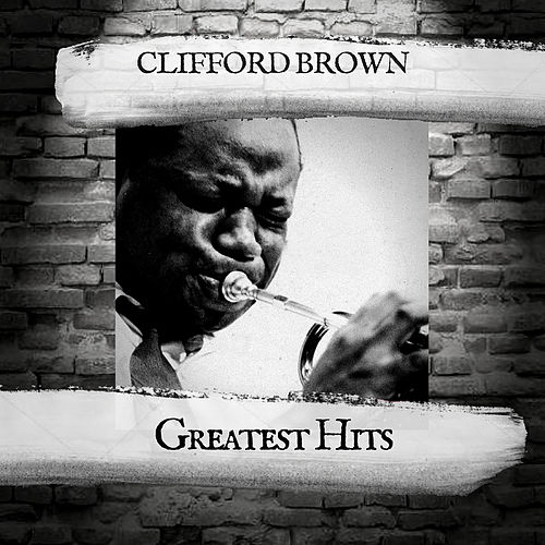 Greatest Hits by Clifford Brown