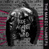 Ride Against the Wind by The Magic Numbers